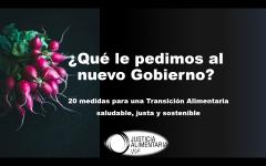 JUSTICIA ALIMENTARIA pide al nuevo gobierno políticas públicas para una transición alimentaria saludable, sostenible y basada en la justicia social