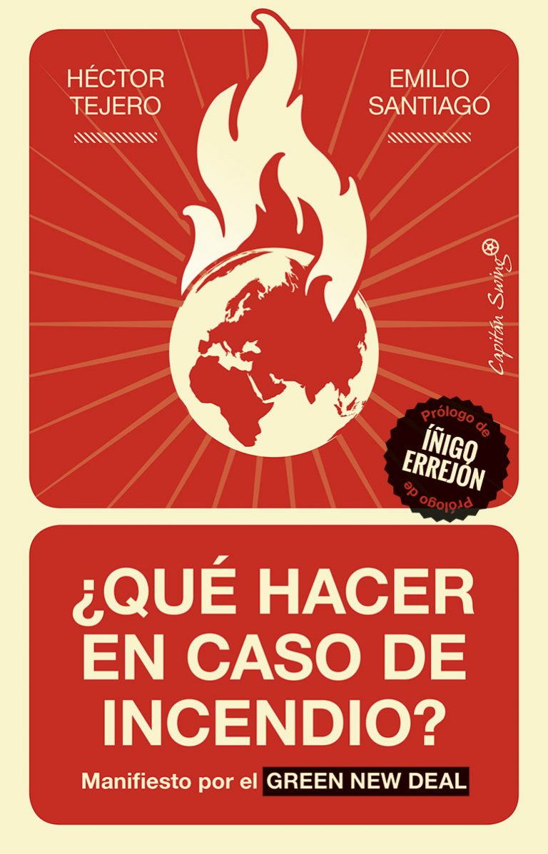 ¿Qué hacer en caso de incendio? Manifiesto por el Green New Deal