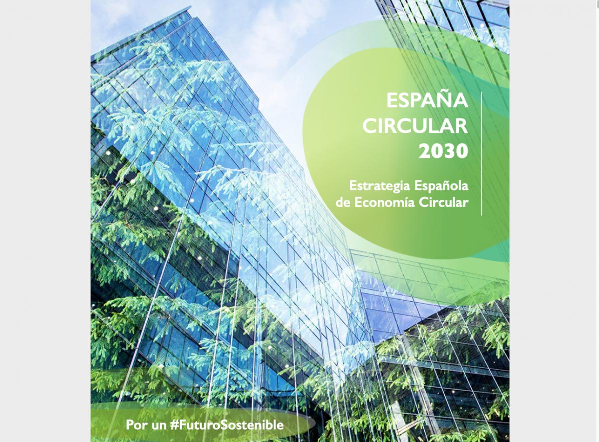 Estrategia de Economía Circular: Españacircular2030