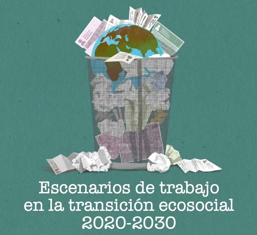 Escenarios de trabajo en la transición ecosocial 2020-2030
