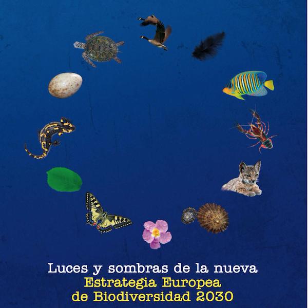 Luces y sombras de la nueva estrategia Europea de biodiversidad 2030
